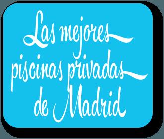 Las mejores piscinas privadas de Madrid
