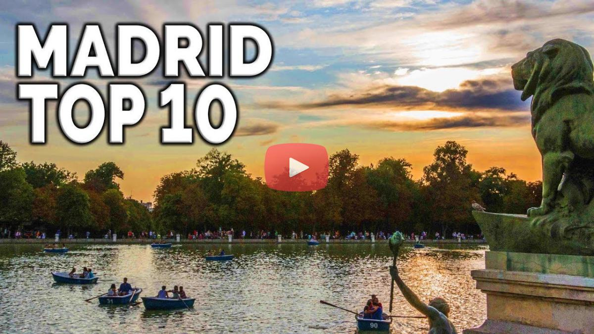Madrid top 10: QUE VER Y QUE VISITAR EN MADRID