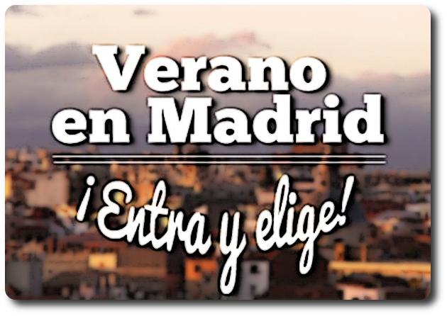 Planes para la temporada de verano 2015 en Madrid: julio, agosto y septiembre