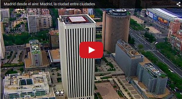 Video Madrid desde el aire, la ciudad entre ciudades